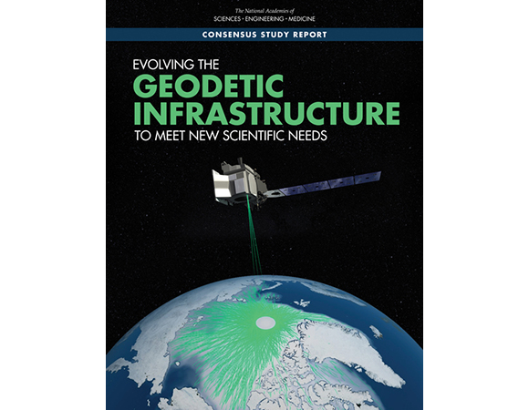 Evolving the Geodetic Infrastructure to Meet New Scientific Needs report, published January 2020.